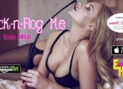 Fuck-n-Flog Me by Rosie Hilton (Self Flogging and Bf/Gf Flog Roleplay)
